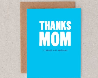 thanks mom // i turned out awesome // mother's day // happy mother's day // mom // greeting card // skel // skel design // skel & co