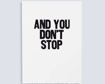 And You Don't Stop Poster