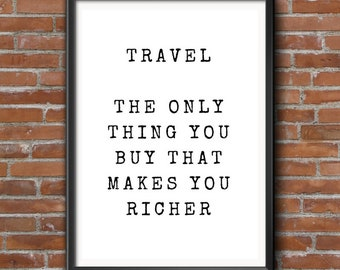 Travel Quote, Travellers Wall Print, Travellers Gift, Wanderlust, Typography, Travel Gift, Backpackers Gift