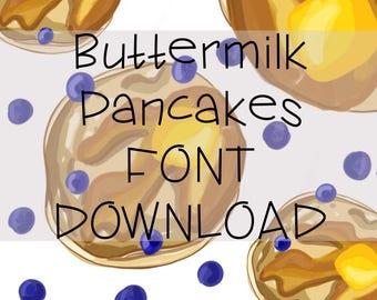 Buttermilk Pancakes Digital Font for Immediate Download