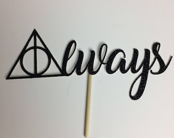 Always Harry Potter Cake Topper ~ Harry Potter ~ Wedding ~ bridal shower ~ glitter ~ cake topper ~ Deathly Hallows ~  always