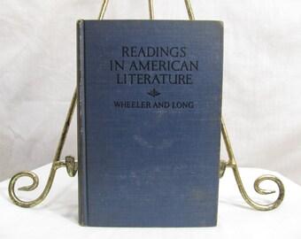 Readings in American Literature, Wheeler & Long, 1925 Ginn, Poe Whittier Lowell Holmes Whitman Emerson Bryant Drake Kennedy Longfellow Twain