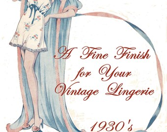 1930s Vintage Pantie Sewing PDF Pattern Embroidery Transfer Designs and More A Fine Finish for Lingerie