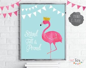 Nursery Wall Art Print / Nursery Decor / Children's Room Decor / Stand Tall & Proud / Wall Art for Kids / Flamingo Print / Instant Download