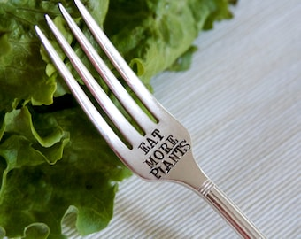 Eat More Plants - Hand Stamped Fork - For Your Health -  Every Day Vintage - Healthy Living and Fitness Inspiration