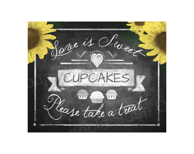 Love is sweet CUPCAKE sign with SUNFLOWER - 5x7, 8x10 or 11 x 14 - instant download digital file - Rustic Collection