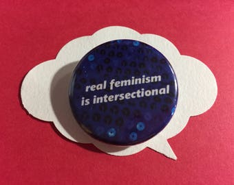 intersectional feminism button | feminist pinback