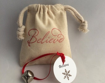 Holiday Believe Favor: Polar Express Bell with Believe Tag and Believe Muslin Gift Bag, School Favor, Stocking Stuffer
