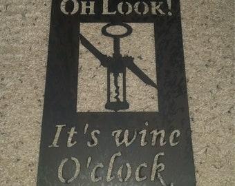 Wine O'clock-metal art, wine, chocolate, vineyard sign, wall decor, bar art, custom order