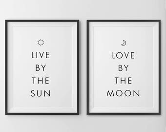 Live By The Sun Love By The Moon, Live By The Sun Love By The Moon Print, Bedroom Wall Art, Love Print, Wall Art, Set of Two Prints, Bed Art