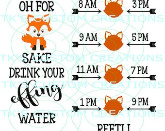 For Fox Sake - Drink Your Effing Water