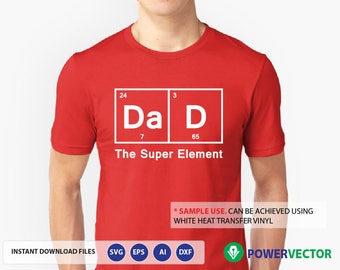 svg dad the super element dad cutting file for father shirt gift for