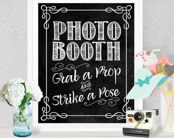 Photo Booth Poster - INSTANT DOWNLOAD - Wedding & Birthday Party Art Printable Chalkboard Sign Photobooth, Grab a Prop, Strike a Pose,