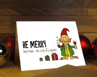 Funny Christmas Card - Lord of the Rings Christmas Card - Hobbit Christmas - Lord of the Rings - Be Merry Not Frodo
