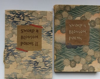 Swords and Blossom Poems from Japanese.Volume one and two.c1908.