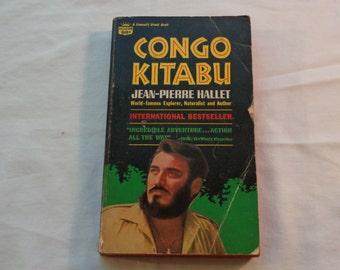 "Vintage Paperback, ""Congo Kitabul"" by Jean-Pierre Hallet, 1967."