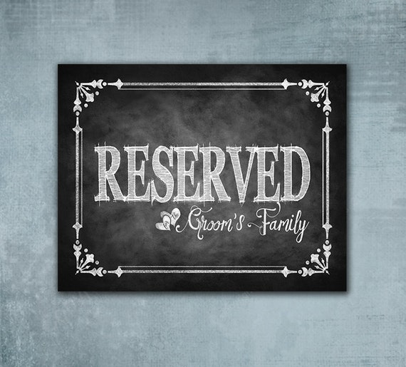 Reserved for Groom's Family Printed chalkboard wedding sign, wedding seating sign, wedding signage, Seating sign, Cottage Charm Collection