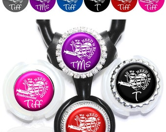 """Yoke Phlebotomist Stethoscope Tag - Personalized """"All we need is blood"""" Syringe and Heart Stethoscope ID in 6 Colors (A359)"""