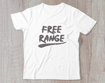 Free Range - Cute Kid's Tshirt, Unisex Kids Shirt, Graphic Shirt, Toddler T-Shirt, Girls Boys Clothing, Birthday Gift, Modern Kidswear