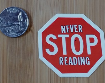 Never Stop Reading Sticker
