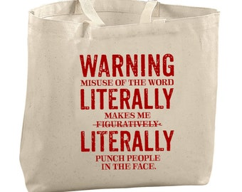 Grammar Police Tote Bag Grammar Gifts for Her Literally Figuratively Grammar Gift Ideas for Teachers Funny Gifts for Mom Gifts for Friends