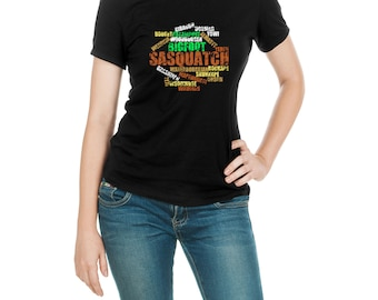 Bigfoot Shirt, Sasquatch Shirt, Yeti Shirt, Wildman Shirt, American Ape, Squatch, Squatching, Forest Dweller, Big Foot, Sasquatch Names