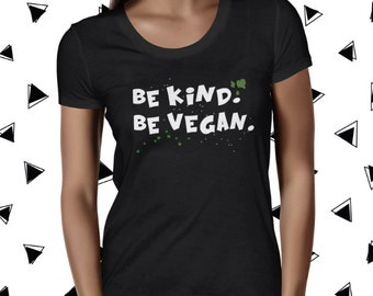 Animal Rights T-shirt Be Vegan Shirt Cute Shirt Graphic Vegan Shirt Go Vegan T-shirt Natural T Shirt Be Kind Be Vegan Vegan Shirt Plant Tee