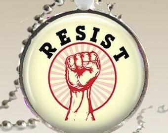 Resistance Necklace/ Resist Necklace/ Resist Pendant/ Resist Jewelry/ Rise Up Necklace/Protest Necklace/Women's March RN1