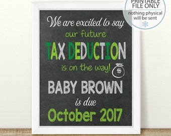 PRINTABLE Pregnancy Announcement, We are excited to say, april baby, future tax deduction, tax season, tax baby, new addition photo prop