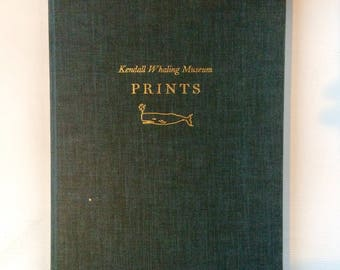 Kendall Whaling Museum Prints, First Edition 1965 M.V. & Dorothy Brewington