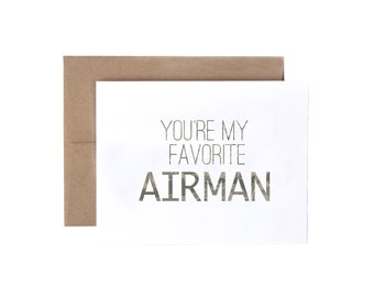 You're My Favorite Airman - Military Greeting Card, Deployment/Basic Training/AIT/BCT Card, Air Force Card, Military Care Package Card