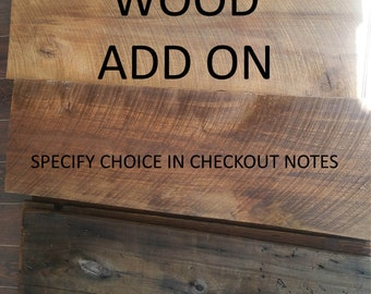 Upgrade Wood Size ADD ON