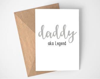 Daddy aka Legend card, Father's Day card, Daddy card, Father's gift, Monochrome card, cute card, personalised card, Dad birthday card
