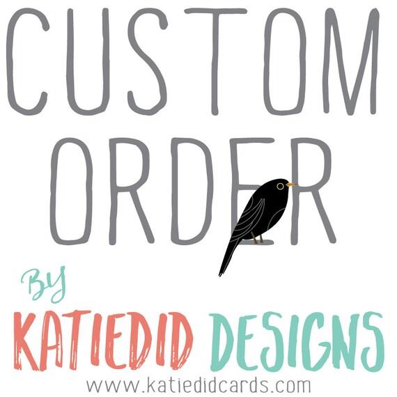 Custom order for Shana Mulholland- Matching items and printing