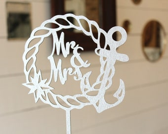 Nautical Wedding Mr and Mrs Anchor Cake Topper Wedding Cake Topper