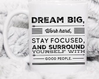 Dream big work hard mug, gift for graduated, graduated, graduated life, graduated mug,