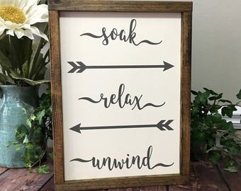 "13""x10"" Soak Relax Unwind Wooden Sign - Bathroom Sign - Spa Sign - Rustic Sign - Distressed Sign - Small Sign - Framed Sign - Farmhouse Sign"