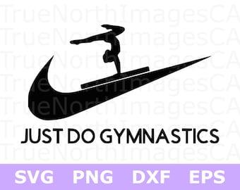 Gymnastics SVG / Gymnast SVG / Gymnastics Clipart / just Do Gymnastics SVG /Gymnastic Vector / svg Files for Cricut / Silhouette Files