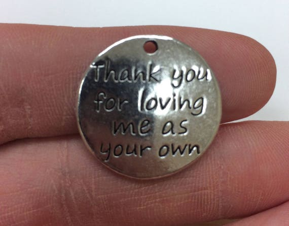 Thank You For Loving Me As Your Own Charm Pendant, 5 pieces, 23mm