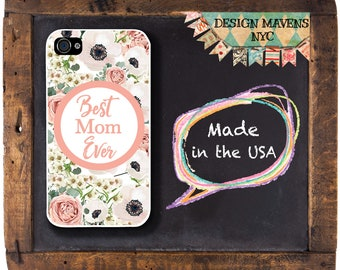 Best Mom Ever iPhone Case, Mother's Day iPhone, Mother's Day Gift, iPhone X, iPhone 8, 8 Plus, iPhone 7, 7 Plus, iPhone 6, 6s, 6 Plus, SE, 5