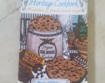 Vintage Toll House Heritage Cookbook. Collection of Favorite Dessert Recipes 18984