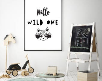 Children's Hello Wild One Animal Scandinavian Nursery / Bedroom Monochrome Print