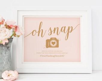 Oh Snap Wedding Sign Printable // Editable Wedding Hashtag Sign // Caramel Gold Blush Wedding Signs // DIY Instant Download