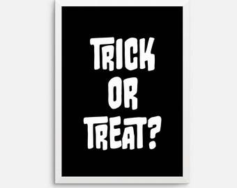 Instant download - Halloween art printable, downloadable print, printable quote, wall art quote, holidays art, black white, trick or treat
