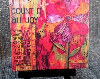 Count It All Joy, Scripture Art Print on Easel, Wood Mounted Print, Print of Mixed Media Painting, Christian Art, 4x4