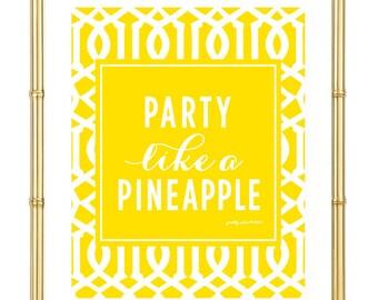 Party Like A Pineapple Print - Tropical - Beach - Summer - Bar Cart - Art Print - Wall Art - Pretty Chic SF