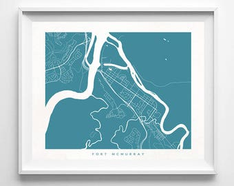 Fort McMurray Map, Canada Print, Fort McMurray Poster, Canada Art, Office Wall Art, Baby Room Decor, Baby Shower Gift, Mothers Day Gift