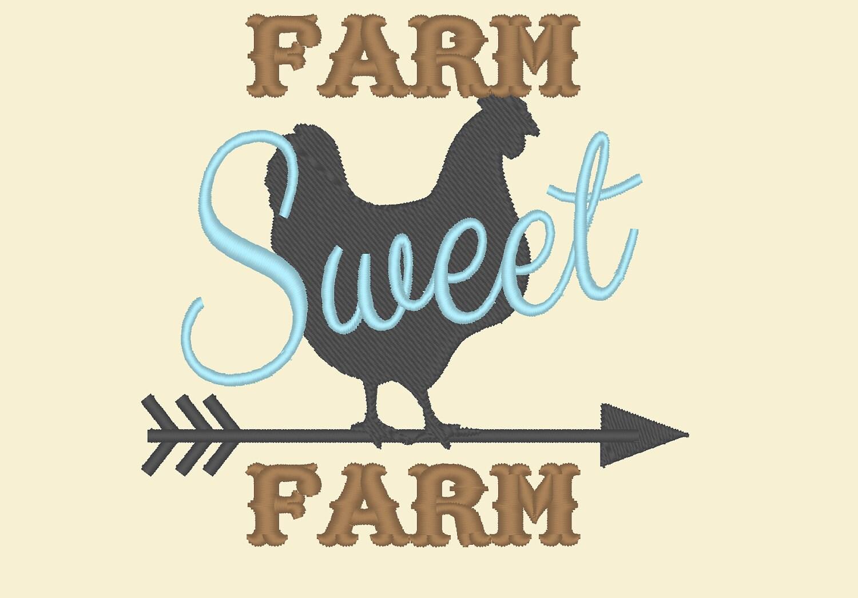 Farm Sweet Farm, Home sweet Home, farmer saying - machine embroidery ...