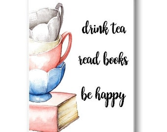 Drink Tea Read Books Be Happy Fridge Magnet, Motivational Magnet
