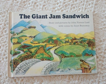 The Giant Jam Sandwich by John Vernon Lord, Weekly Reader Childrens Book Club, Vintage Childrens Books, Children Book, Book Club Book, Used